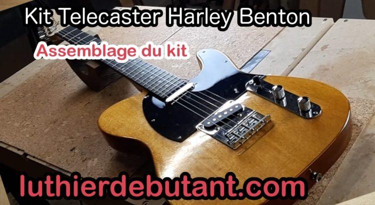 Kit Telecaster Harley Benton: assemblage final - LUTHIER